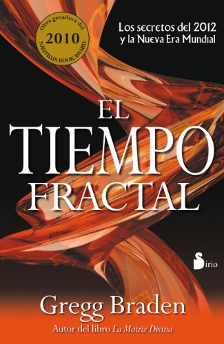 tiempo-fractal-el-los-secretos-del-2012-y-la-nueva-era-mundial