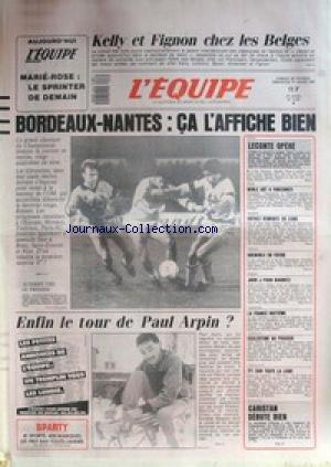 EQUIPE (L') [No 12693] du 28/02/1987 - KELLY ET FIGNON CHEZ LES BELGES - BORDEAUX ET NANTES - FOOT - LE TOUR DE PAUL ARPIN - LECONTE OPERE - BOXE A VINCENNES - BASKET - VOLLEY - RUGBY - BIARRITZ - HAND - CARISTAN DEBUTE BIEN. par Collectif