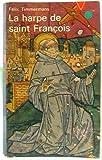 Scarica Libro La harpe de saint Francois (PDF,EPUB,MOBI) Online Italiano Gratis
