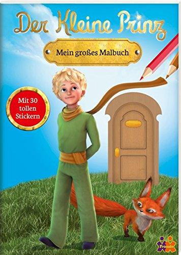 Der kleine Prinz. Mein großes Malbuch (Der Kleine Prinz Malbuch)