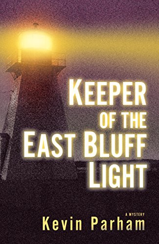 Keeper of the East Bluff Light (English Edition)