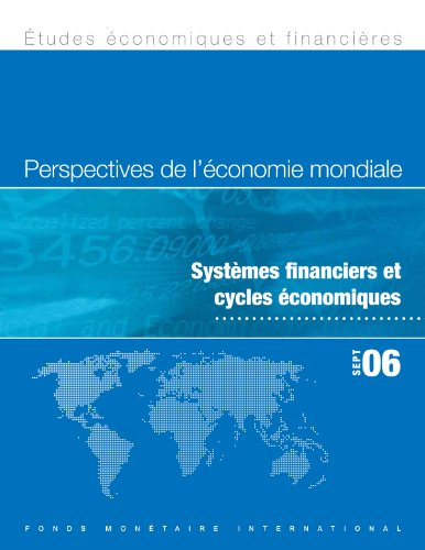En ligne World Economic Outlook, September 2006: Financial Systems and Economic Cycles pdf, epub