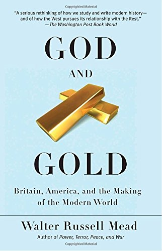 god-and-gold-britain-america-and-the-making-of-the-modern-world-vintage
