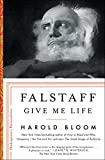 Falstaff: Give Me Life (Shakespeare's Personalities Book 1)