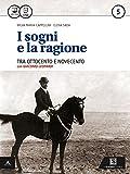 I sogni e la ragione. Per i Licei. Con e-book. Con espansione online: 5