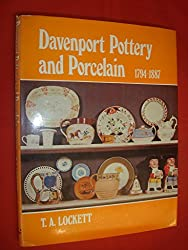 Davenport Pottery and Porcelain, 1794-1887