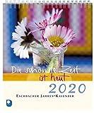 Die schönste Zeit ist heut 2020: Eschbacher Jahres-Kalender -