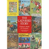 The Ladybird Story: Children's Books for Everyone by Lorraine Johnson (2014-12-15)