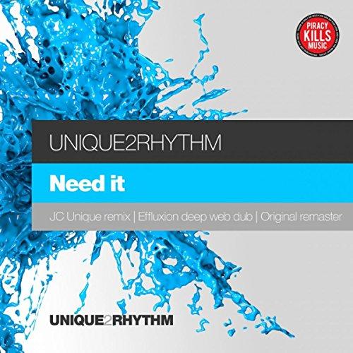 Need It (Jc Unique Remix)