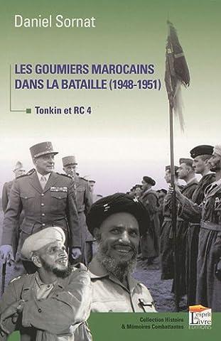 Les goumiers marocains dans la bataille. Tonkin RC4