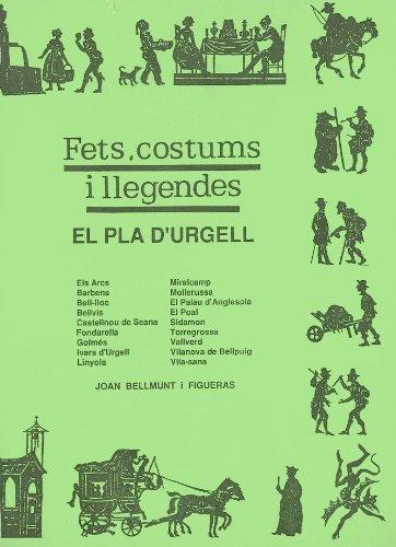 El Pla d'Urgell (Fets, costums i llegendes, Band 11)