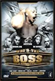 Who's The B.O.S.S - Édition 2 DVD