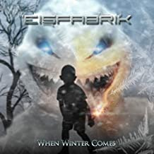When Winter Comes By Eisfabrik (0001-01-01)