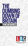 The Dumbing Down of Britain (Leading Britain's Conversation)