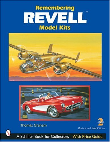 Remembering Revell*R Model Kits (Schiffer Book for Collectors) por Thomas Graham