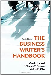 The Business Writer's Handbook, Tenth Edition by Gerald J. Alred (2011-11-22)
