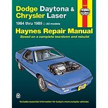 Haynes Dodge Daytona and Chrysler Laser, 1984-1989 (Haynes Repair Manual)