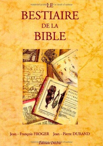 Bestiaire de la Bible par J. F. Froger