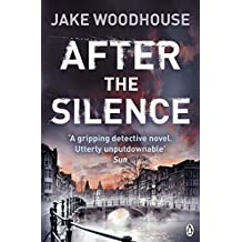 After the Silence: Inspector Rykel Book 1 (Amsterdam Quartet with Inspector Jaap Rykel, Band 1)