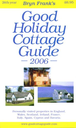 Good Holiday Cottage Guide 2006 (Swallow Cottage)