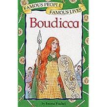 Boudicca (Famous People, Famous Lives)