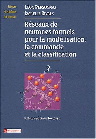 Réseaux de neurones formels pour la modélisation, la classification et la commande