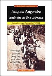 Jacques augendre, la mémoire du tour de France. entretiens