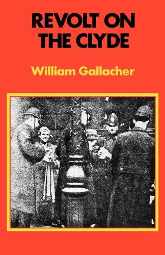 Revolt on the Clyde por William Gallacher