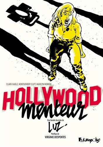 Hollywood menteur par  Luz