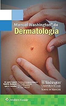 Manual Washington De Dermatología por M. Laurin Council epub