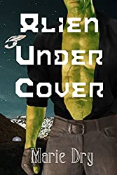 Alien Under Cover (Zyrgin Warriors Book 2)
