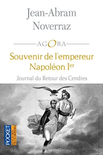 Souvenir de l'empereur Napoléon Ier (AGORA) par Jean-Abram NOVERRAZ