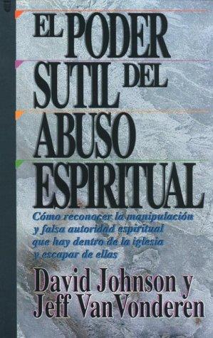 El Poder Sutil de Abuso Espiritual