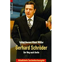 Gerhard Schröder, Der Weg nach Berlin