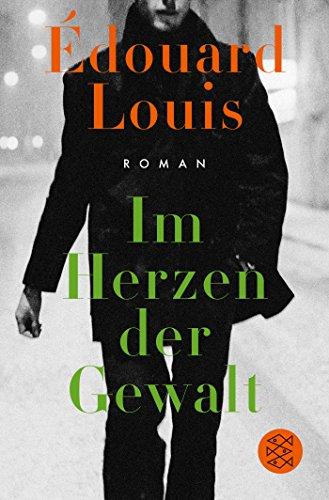 Im Herzen der Gewalt: Roman