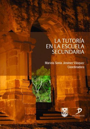 La tutoria en la escuela secundaria por Mariela Sonia Jiménez Vasquez