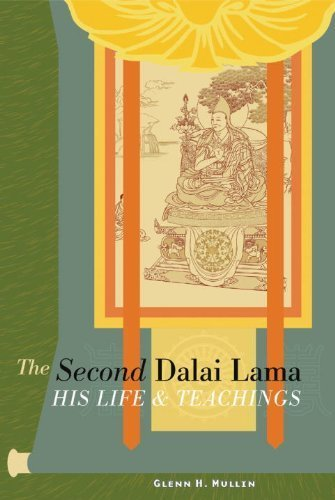 The Second Dalai Lama: His Life And Teachings by Glenn H. Mullin (2005-09-02)