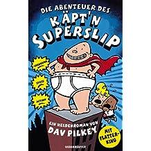 Die Abenteuer des Käpt'n Superslip