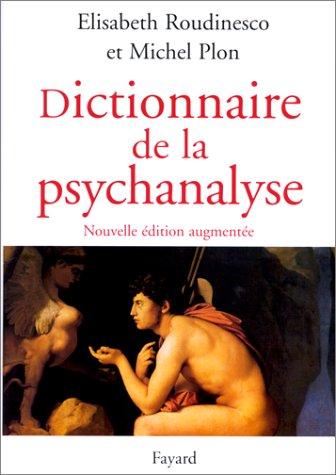 Dictionnaire de la psychanalyse.