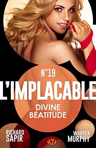 Divine béatitude: L'Implacable, T19