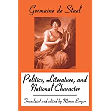 Politics, Literature and National Character (English Edition)