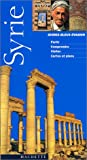 Guide Bleu Évasion : Syrie