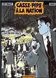 Casse-pipe à la Nation : Nestor Burma | Malet, Léo (1909-1996). Auteur