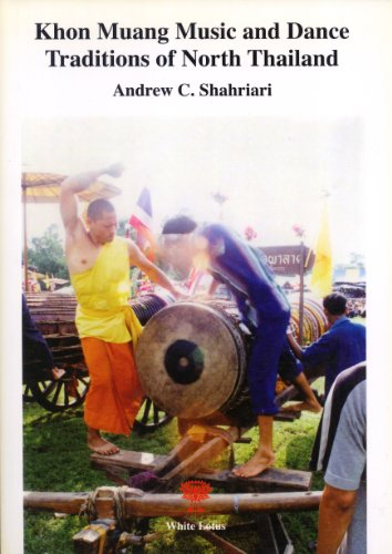 Khon Muang Music and Dance Traditions in Northern Thailand por Andrew C. Shahriari