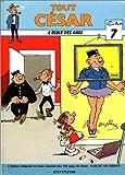 Tout César, Tome 1 - L'école des gags