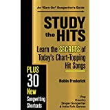 Study the Hits: Learn the Secrets of Today's Chart-Topping Hits (English Edition)