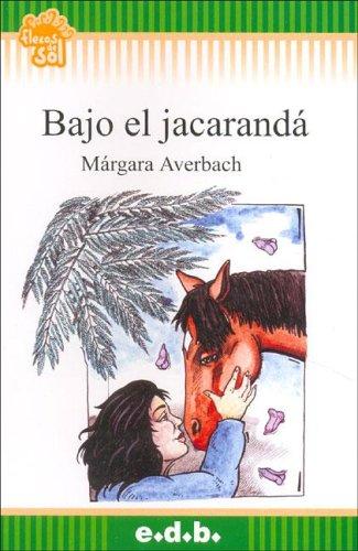 Bajo El Jacaranda por Margara Averbach