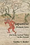 Japanese Demon Lore: Oni from Ancient Times to the Present