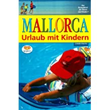 Mallorca - Urlaub mit Kindern