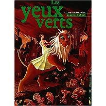 Les Yeux verts, tome 2 : Capitale des enfers